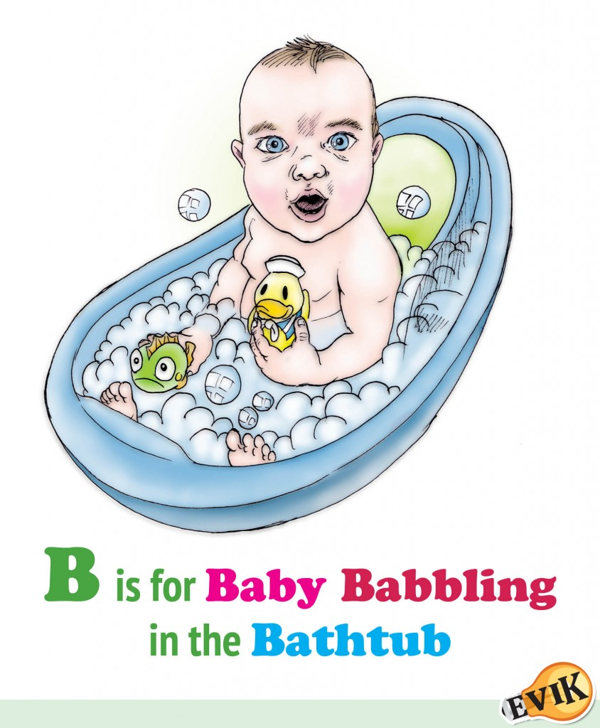 B is for Baby Babbling in the Bathtub