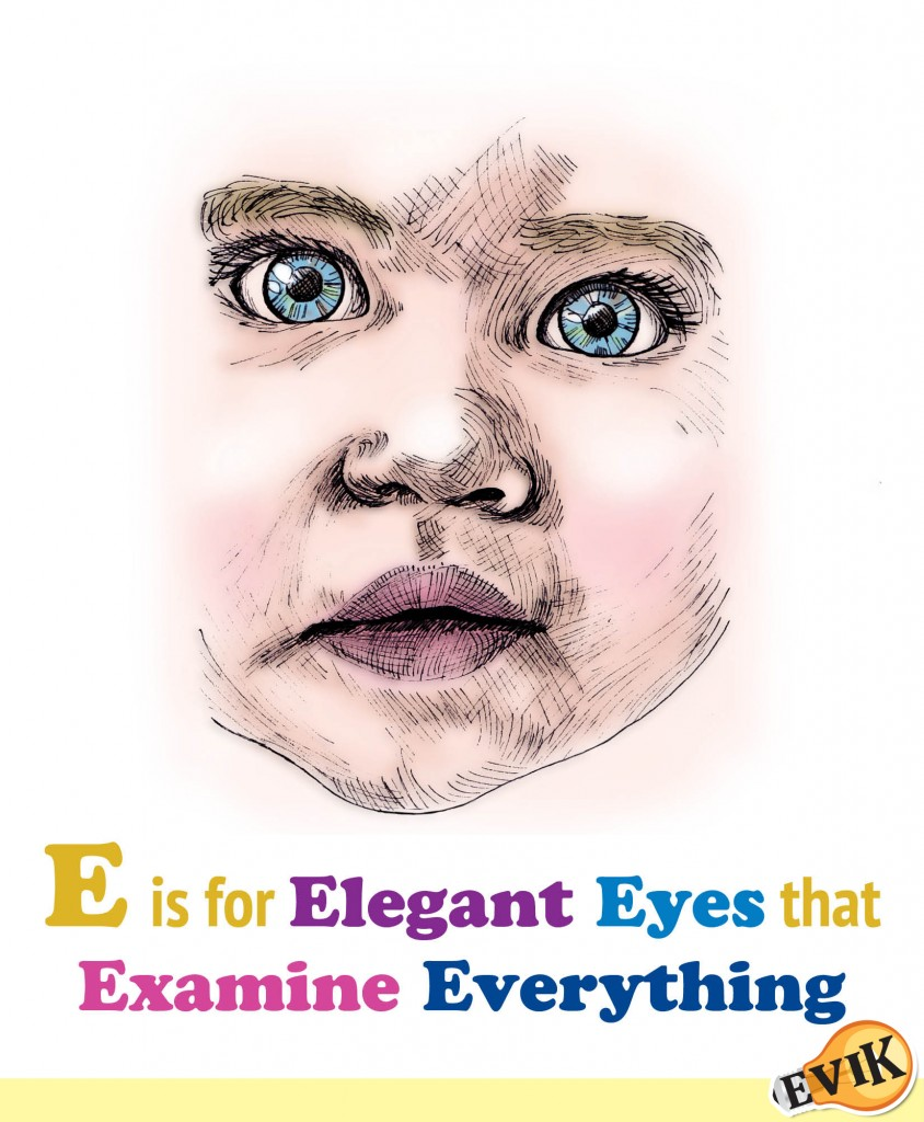 E is for Elegant Eyes that Examine Everything