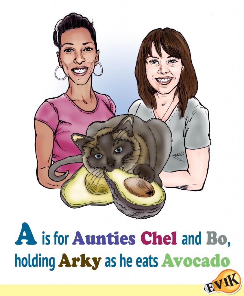 A is for Aunties Chel and Bo, holding Arky as he eats Avocado